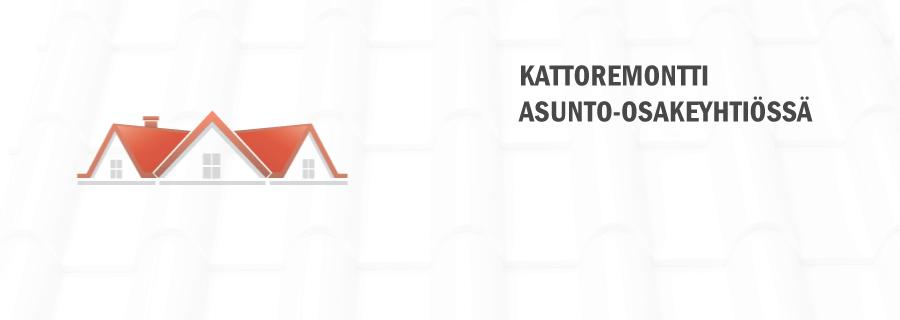 Kattoremontti asunto osakeyhtiössä  asiakashaku fi