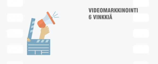 videomarkkinointi-6-vinkkia1